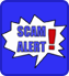 scam alert icon - yelling speech balloon with the words SCAM ALERT with a large red exclamation point