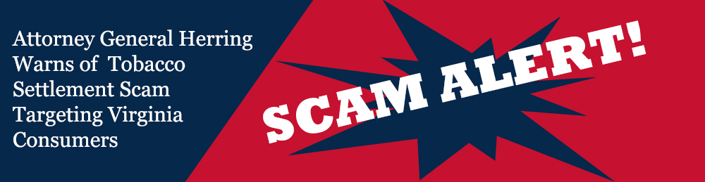 Tobacco Settlement Scam Alert - opens in a new page